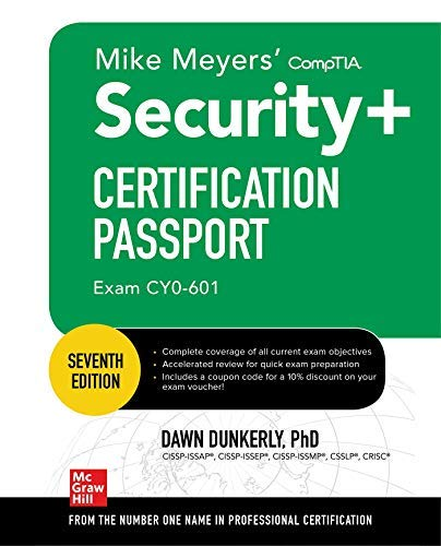 Mike Meyers CompTIA Security+ Certification Passport, Sixth Edition (Exam SY0-601) (Mike Meyers\' Certification Passport) (English Edition)
