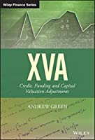 XVA: Credit, Funding and Capital Valuation Adjustments (The Wiley Finance Series)
