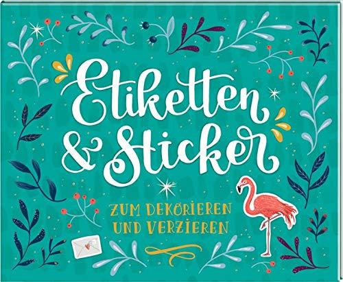 Stickerbuch - Etiketten & Sticker: Zum Dekorieren und Verzieren