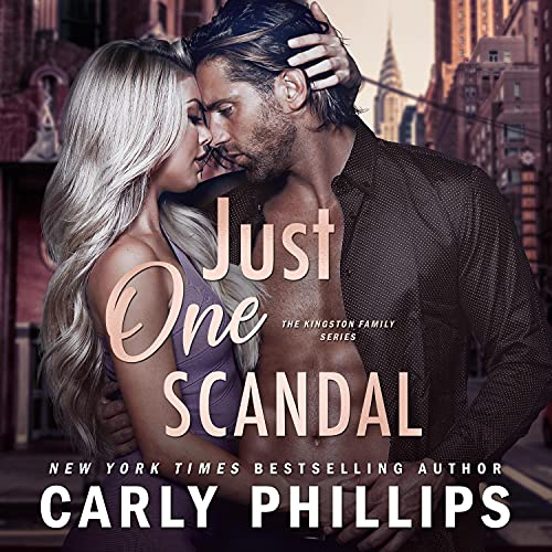 Just One Scandal Audiobook By Carly Phillips cover art