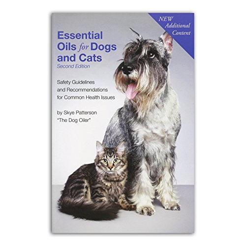 Essential Oils for Dogs and Cats 2nd Edition