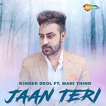 Jaan Teri (feat. Mani Thind)