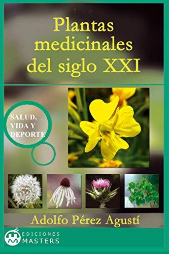 Plantas medicinales del siglo XXI