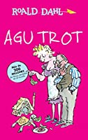 Agu Trot / Esio Trot (Roald Dalh Collection)