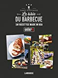 La Bible du barbecue - 160 recettes made in USA