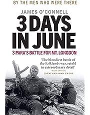 Three Days In June: 3 Para's Battle for Mt. Longdon