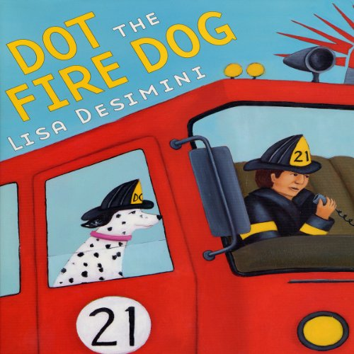 Dot the Fire Dog audiobook cover art