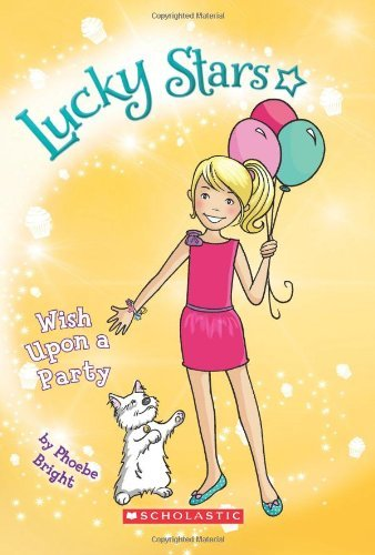 [(Lucky Stars 3: The Pop Singer Wish)] [Author: Phoebe Bright] published on (July, 2012)