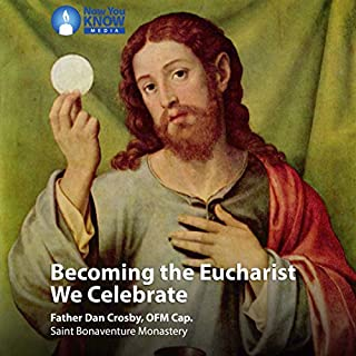Becoming the Eucharist We Celebrate audiobook cover art
