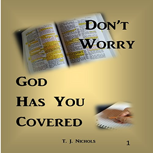 Don't Worry, God Has You Covered audiobook cover art