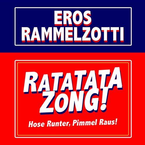 Ratatata Zong (Hose Runter, Pimmel Raus) [Explicit]