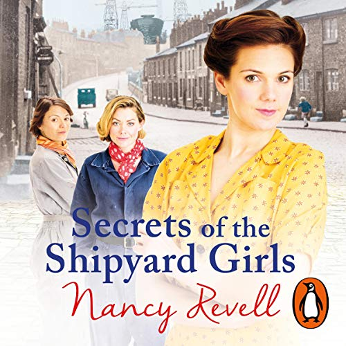 Secrets of the Shipyard Girls audiobook cover art