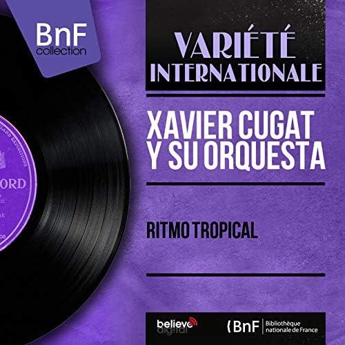 Xavier Cugat y su Orquesta feat. Vitin Aviles