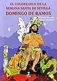 Domingo de Ramos.El Coloreable de la Semana Santa de Sevilla (Fuera de colección)