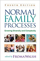 Normal Family Processes: Growing Diversity and Complexity