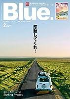 Blue. (ブルー) 2021年2月号 Vol.86【別冊付録タブロイド】