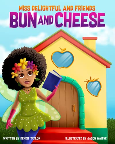 Bun and Cheese (Miss Delightful and Friends)