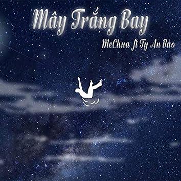 Mây Trắng Bay (feat. Ty An Bảo)