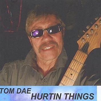 Hurtin Things