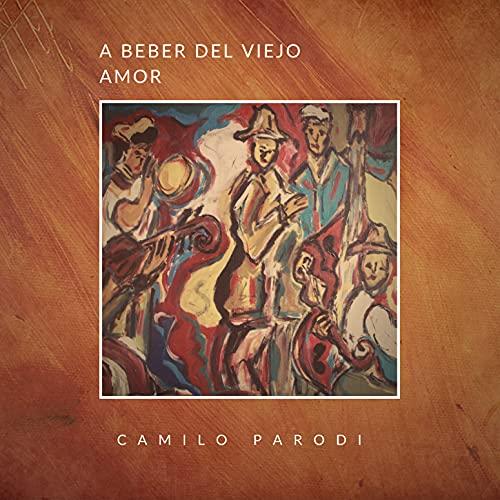 A Beber del Viejo Amor (Remaster)
