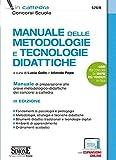 Manuale delle metodologie e tecnologie didattiche. Manuale di preparazione alle prove meto...