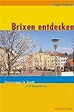 Brixen entdecken - Unterwegs in Stadt und Umgebung