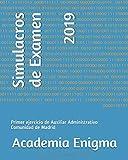 Simulacros de Examen: Auxiliar Administrativo Comunidad de Madrid (2019)