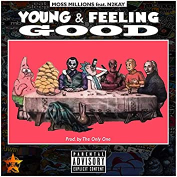 Young And Feeling Good (feat. N2Kay)
