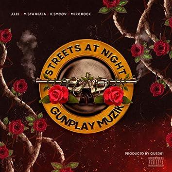 Streets At Night (feat. J.Lee, Mista Reala, K.Smoov 662 & Merk Rock)