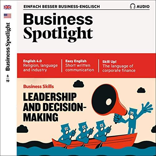 Business Spotlight Audio - Decision making. 6/2019 Titelbild