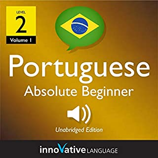 Learn Portuguese - Level 2: Absolute Beginner Portuguese, Volume 1 audiobook cover art