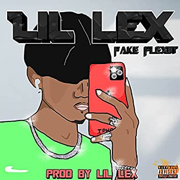 Fake Flex (Remastered 2021)