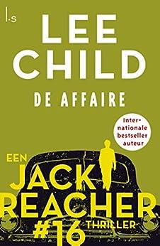 De affaire (Jack Reacher Book 16) van [Lee Child, Jan Pott]