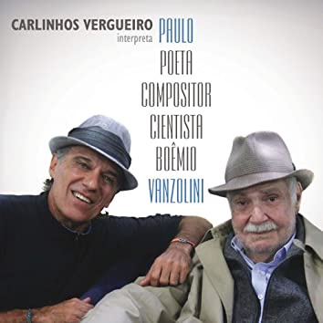 Paulo Poeta Cientista Compositor Boêmio Vanzolini