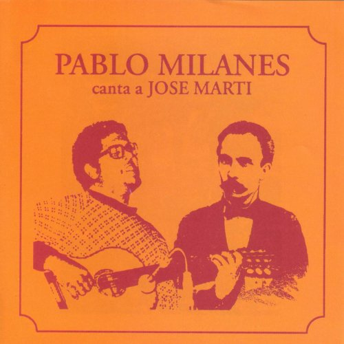 Best pablo milanes canta a jose marti for 2020