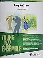 Easy to Love: Conductor Score & Parts (Young Jazz Ensemble)