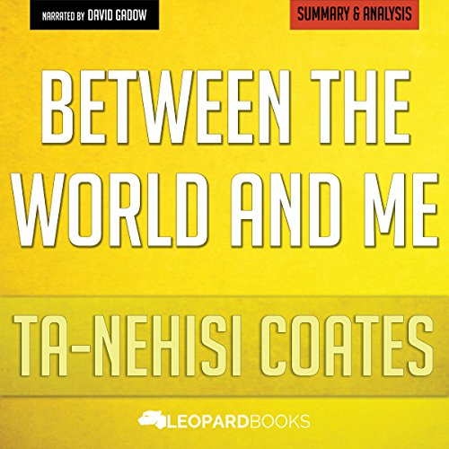 Between the World and Me: by Ta-Nehisi Coates audiobook cover art