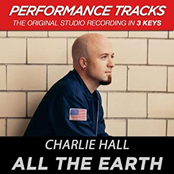 All The Earth (Performance Tracks)
