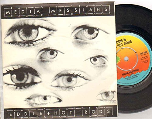 EDDIE AND THE HOT RODS - MEDIA MESSIAHS - 7 inch vinyl / 45 record