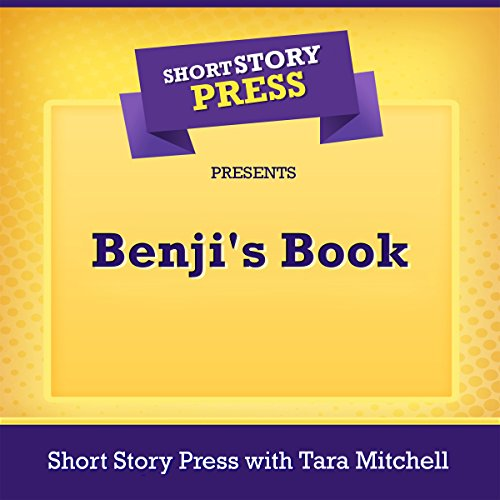 Short Story Press Presents Benji's Book audiobook cover art