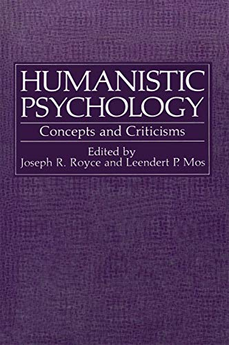 Humanistic Psychology: Concepts and Criticisms (Path in Psychology)
