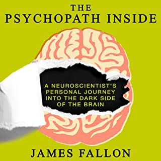 The Psychopath Inside     A Neuroscientist's Personal Journey into the Dark Side of the Brain              Auteur(s):                                                                                                                                 James Fallon                               Narrateur(s):                                                                                                                                 Walter Dixon                      Durée: 4 h et 58 min     71 évaluations     Au global 4,1