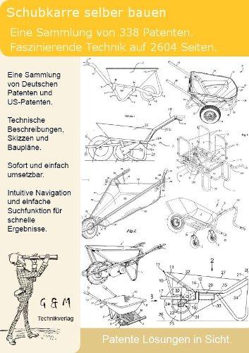 Schubkarre selber bauen: 338 geniale Patente zeigen wie es geht!