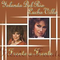 Yolanda Del Rio-Frente a Frente