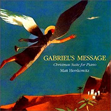 Gabriel's Message - Christmas Suite for Piano