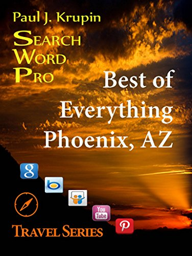 Phoenix, AZ - The Best of Everything - Search Word Pro (Travel Series)