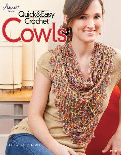 Quick & Easy Crochet Cowls (Annie's Crochet)