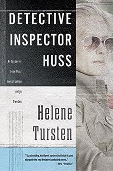Detective Inspector Huss by [Helene Tursten, Steven T. Murray]
