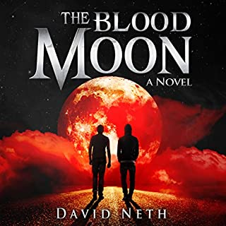 The Blood Moon     Under the Moon, Book 3              By:                                                                                                                                 David Neth                               Narrated by:                                                                                                                                 Nathan Weiland                      Length: 6 hrs and 35 mins     22 ratings     Overall 4.2