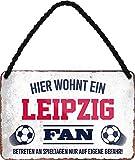 Blechschilder HIER WOHNT EIN Leipzig Fan Hängeschild für
